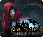 Worlds Align: Beginning gioco