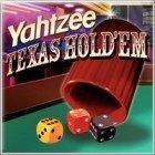 Yahtzee Texas Hold 'Em gioco